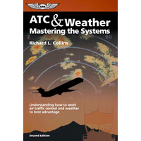 ASA ATC & Weather Mastering the Systems