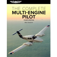 The Complete Multi Engine Pilot - ASA