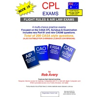 CPL Air Law Exams 1 to 4 - Rob Avery