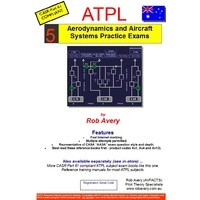 5 ATPL Aerodynamics & Systems Exams - Rob Avery