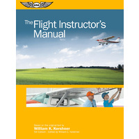 Flight Instructors Manual 6th Edition by William Kershner