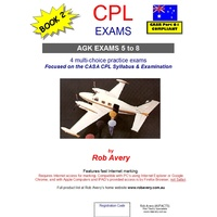 CPL AGK Exams 5 to 8 - Rob Avery