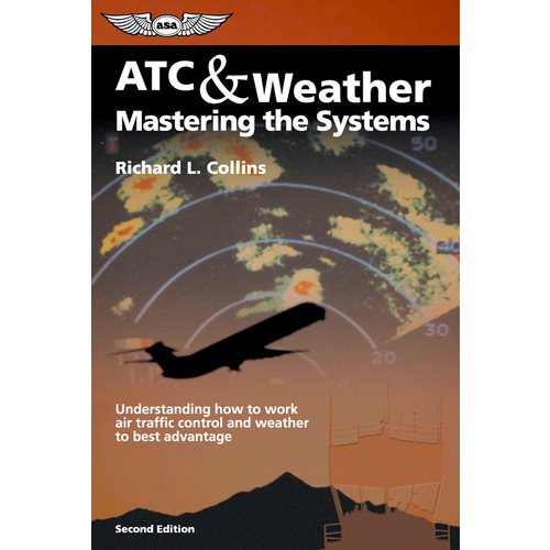 ATC & Weather - Mastering the Systems