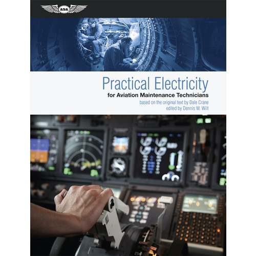 Practical Electricity for Aviation Maintenance Technicians by Dale Crane