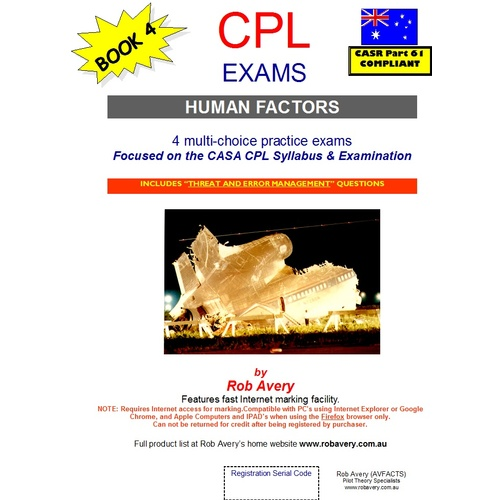 CPL Human Factors Exams 1 to 4 - Rob Avery